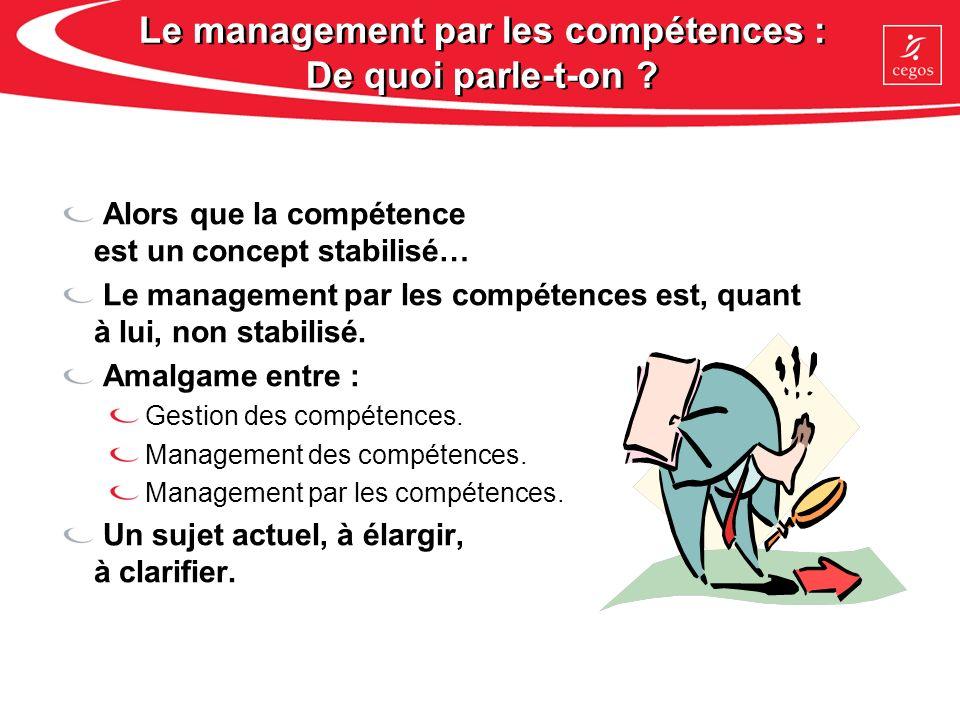 3 manières opérationnelles daborder la compétence Niveau 1 : La gestion des compétences.