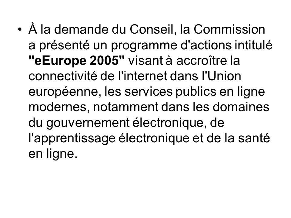 À la demande du Conseil, la Commission a présenté un programme d'actions intitulé