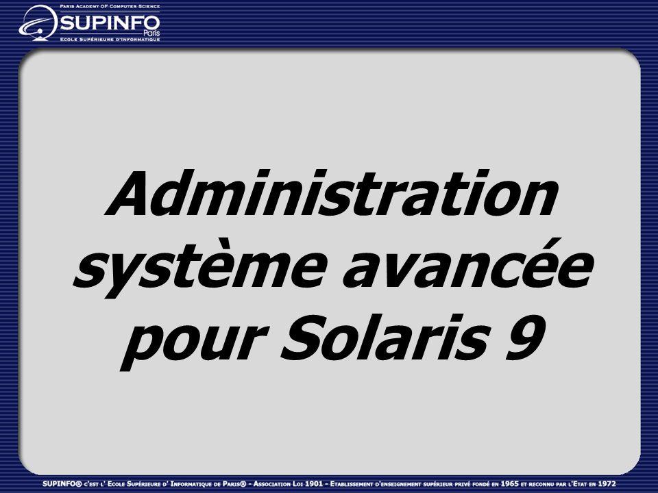 Administration système avancée pour Solaris 9