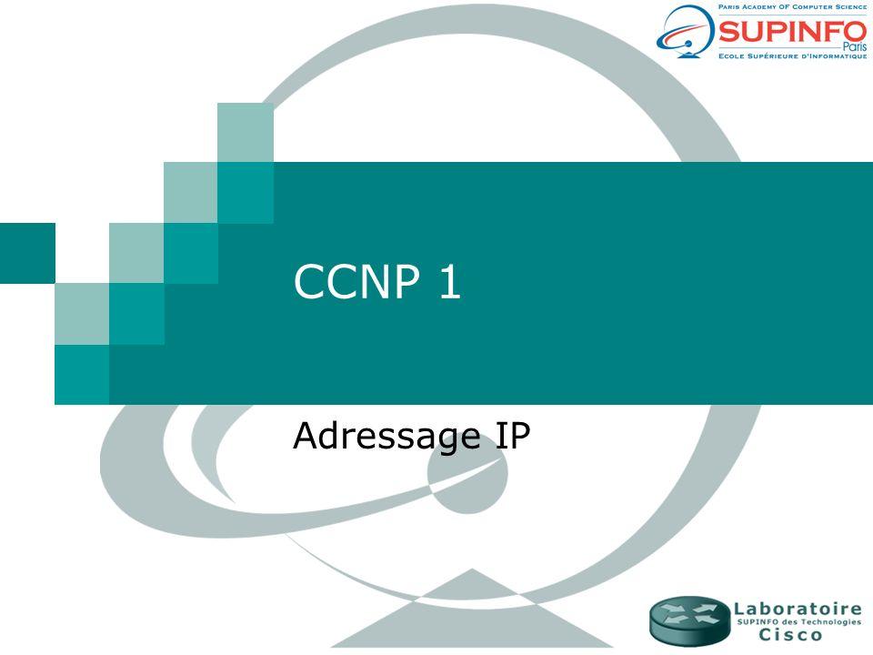 CCNP 1 Adressage IP
