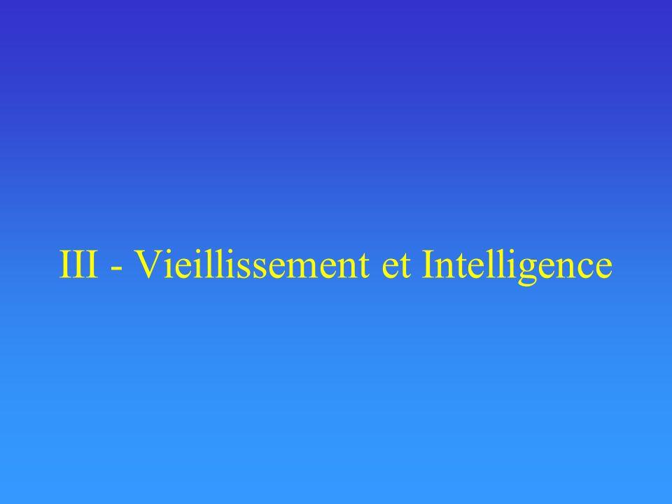 III - Vieillissement et Intelligence