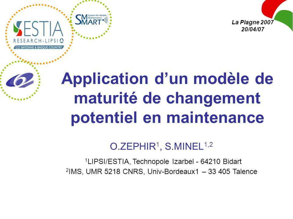 O.ZEPHIR 1, S.MINEL 1,2 1 LIPSI/ESTIA, Technopole Izarbel - 64210 Bidart 2 IMS, UMR 5218 CNRS, Univ-Bordeaux1 – 33 405 Talence La Plagne 2007 20/04/07