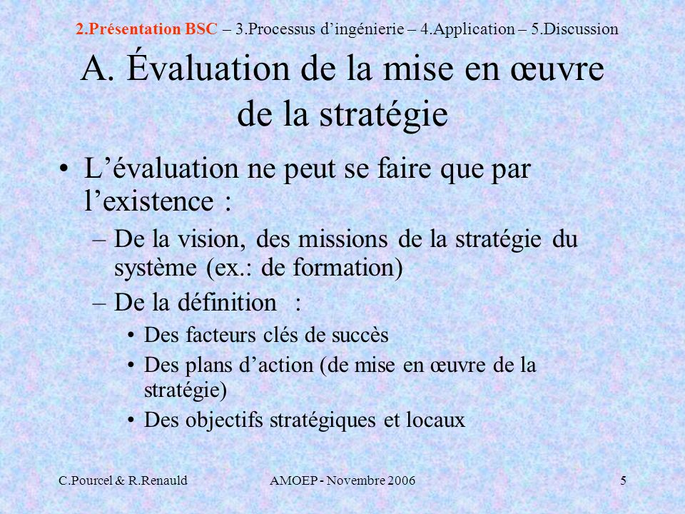 C.Pourcel & R.RenauldAMOEP - Novembre 20065 A.