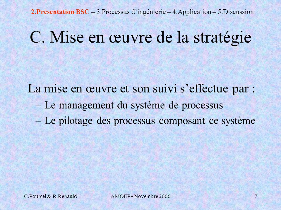C.Pourcel & R.RenauldAMOEP - Novembre 20067 C.