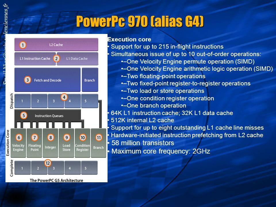 Smail.Niar@univ-valenciennes.fr PowerPC 603 PowerPc : Les pipelines d'exécution des instructions entières et flottantes ont une profondeur respective