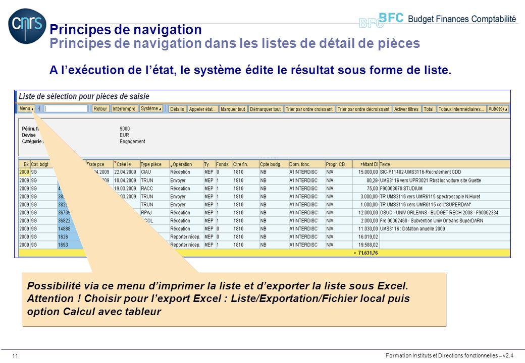 Formation Instituts et Directions fonctionnelles – v2.4 11 Principes de navigation Principes de navigation dans les listes de détail de pièces A lexéc