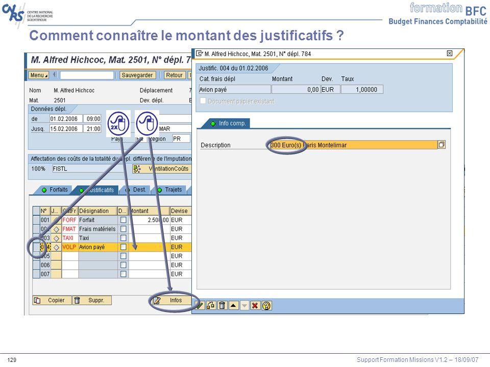 Support Formation Missions V1.2 – 18/09/07 129 Comment connaître le montant des justificatifs ?