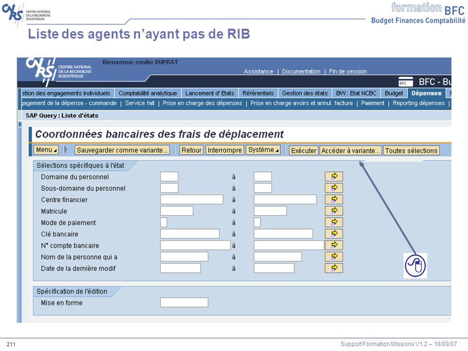 Support Formation Missions V1.2 – 18/09/07 211 Liste des agents nayant pas de RIB