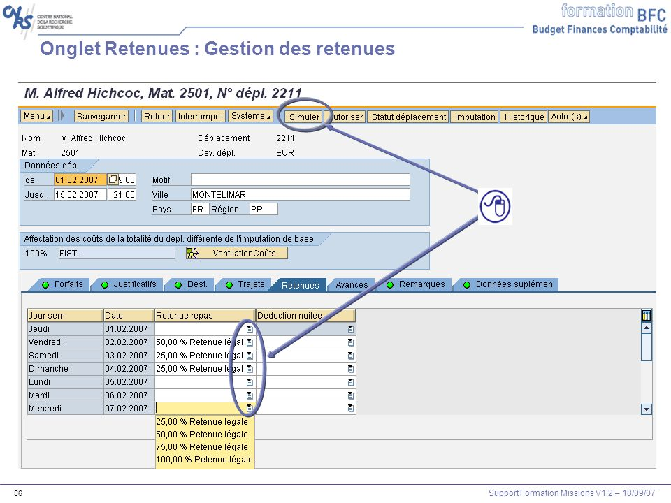 Support Formation Missions V1.2 – 18/09/07 86 Onglet Retenues : Gestion des retenues