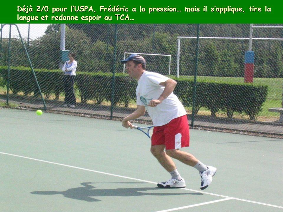 Déjà 2/0 pour lUSPA, Frédéric a la pression… mais il sapplique, tire la langue et redonne espoir au TCA…