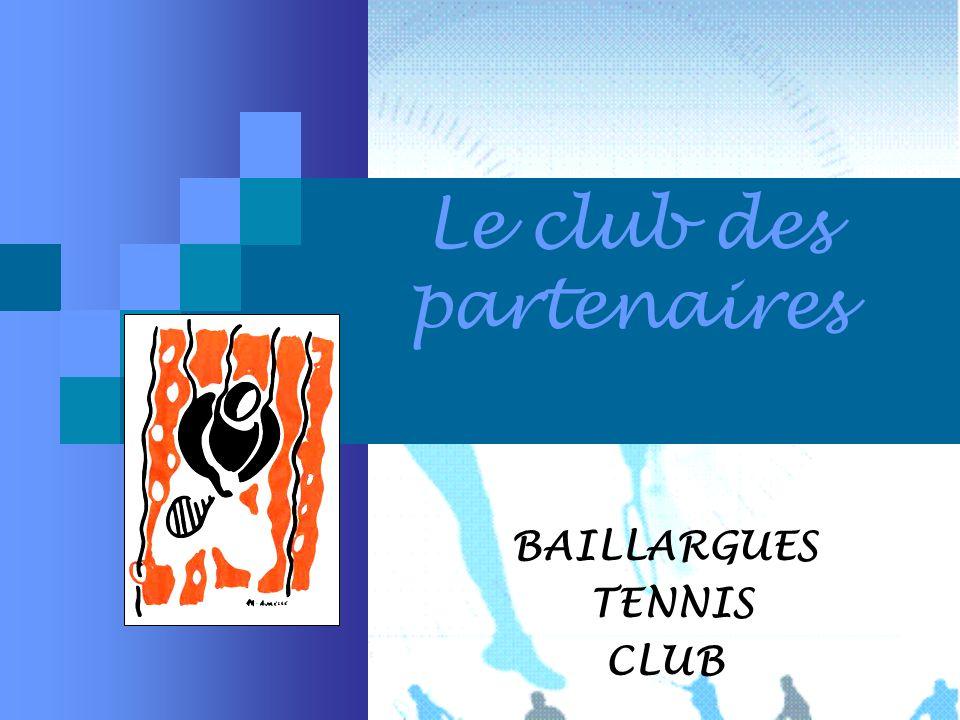 Le club des partenaires BAILLARGUES TENNIS CLUB