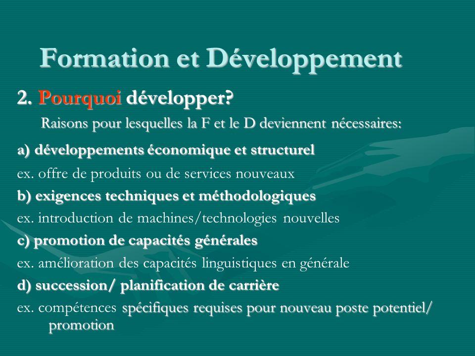 Formation et Développement 2.Pourquoi développer.