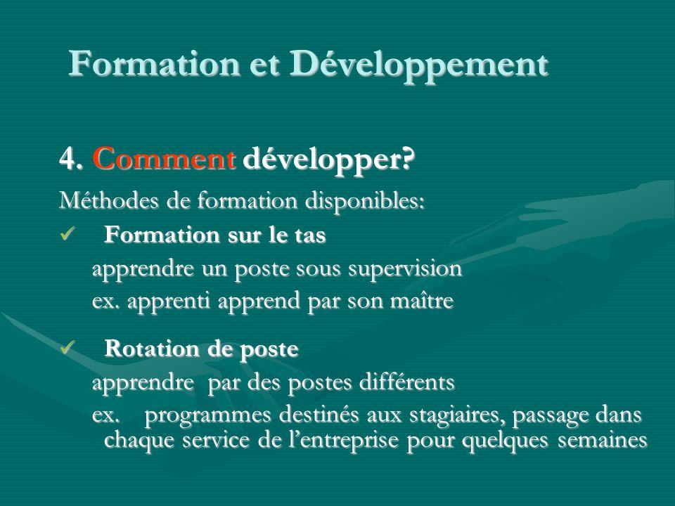 Formation et Développement 4.Comment développer.