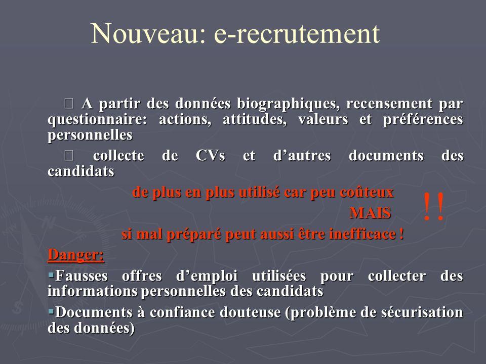 Nouveau: e-recrutement A partir des données biographiques, recensement par questionnaire: actions, attitudes, valeurs et préférences personnelles A pa