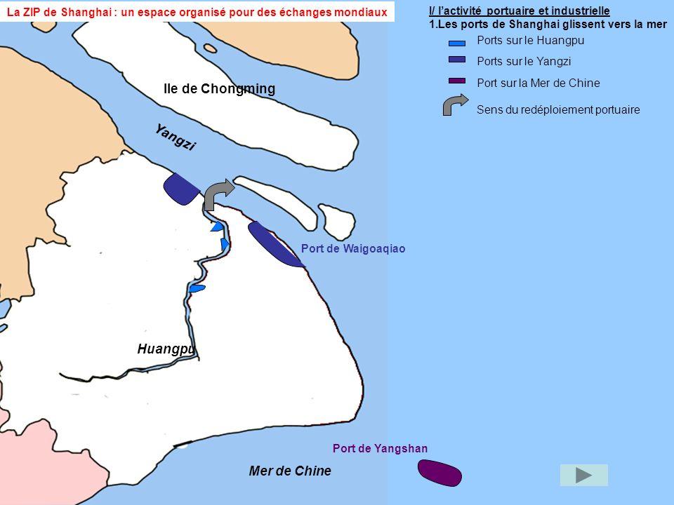 L.1 : Shanghai prend le large Pourquoi les Chinois ont-ils construit le port de Yangshan à 100 km du centre-ville .
