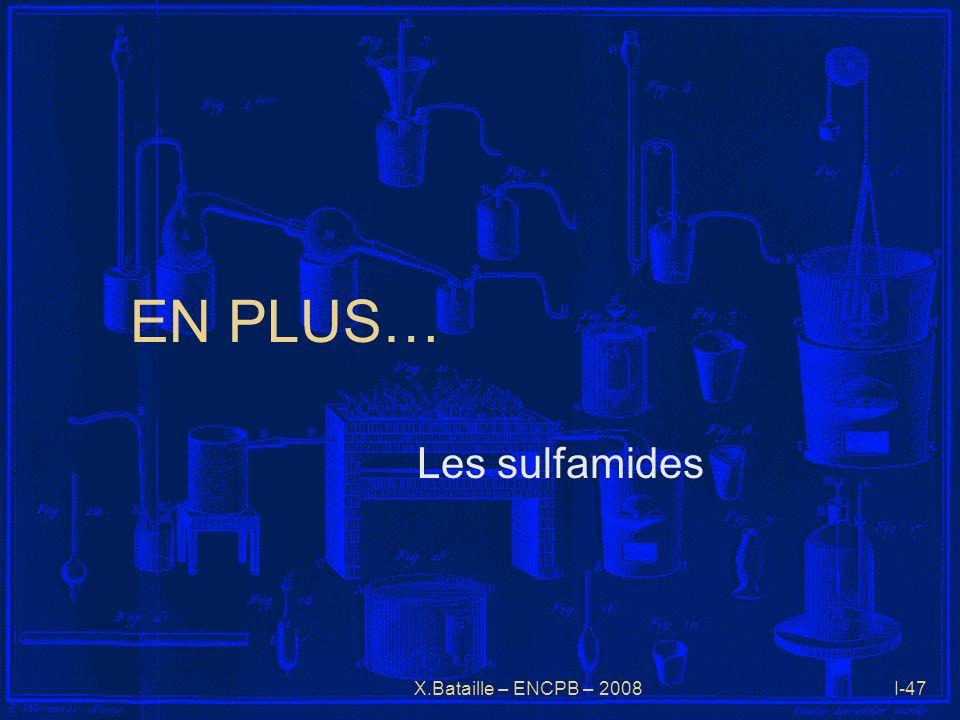 X.Bataille – ENCPB – 2008I-47 EN PLUS… Les sulfamides