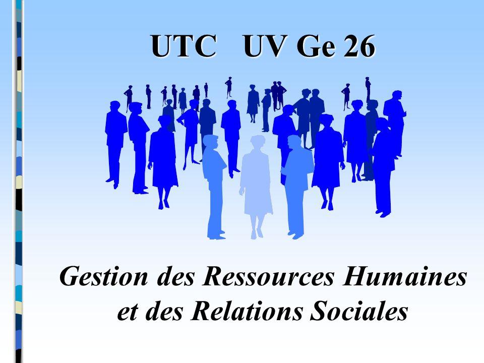 UTC UV Ge 26 Gestion des Ressources Humaines et des Relations Sociales