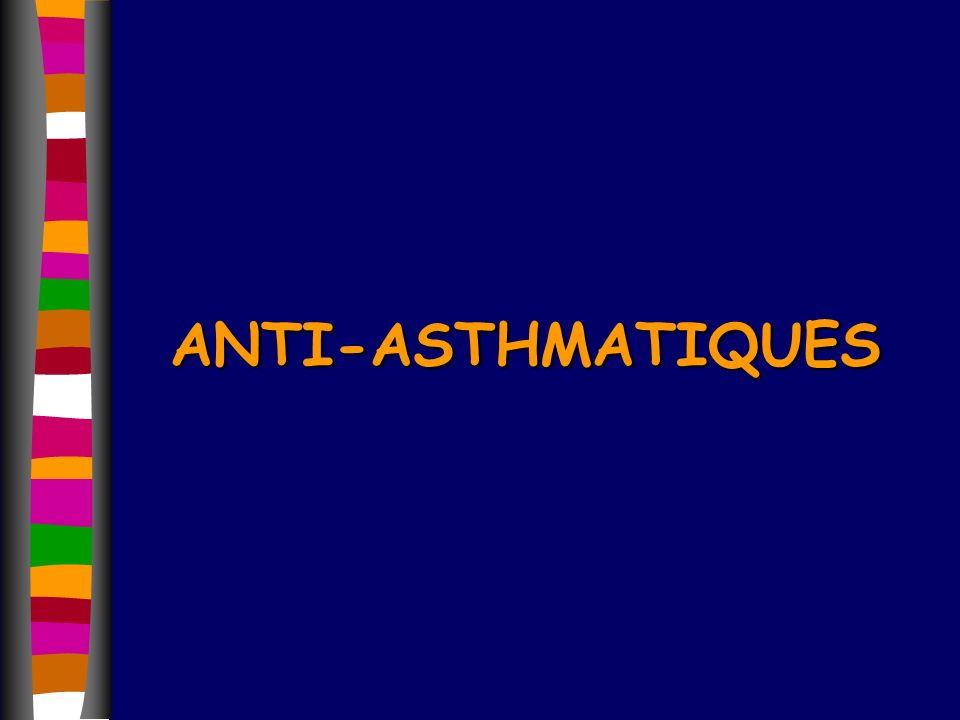 FLUIDIFIANTS (1) n MOLECULES UTILISEES 4 acétylcystéïne : Mucomyst® solution instillation trachéale, poudre,cp, susp buv, Exomuc®, Fluimucil®,...