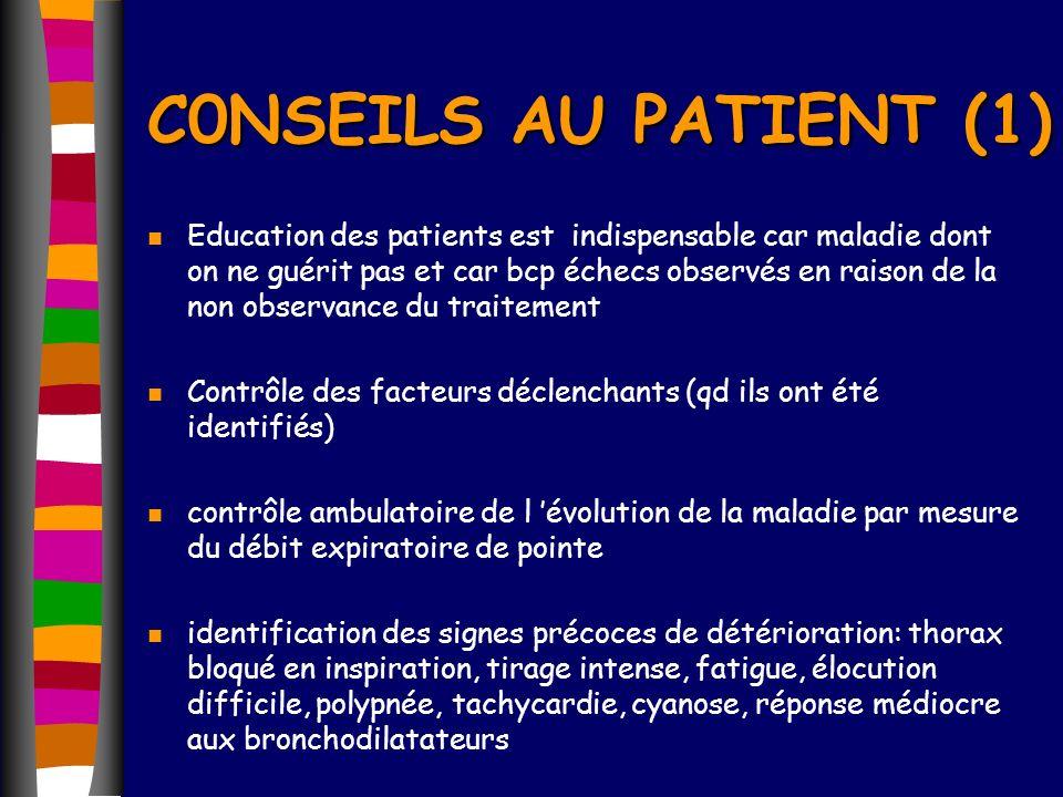 n Education des patients est indispensable car maladie dont on ne guérit pas et car bcp échecs observés en raison de la non observance du traitement n
