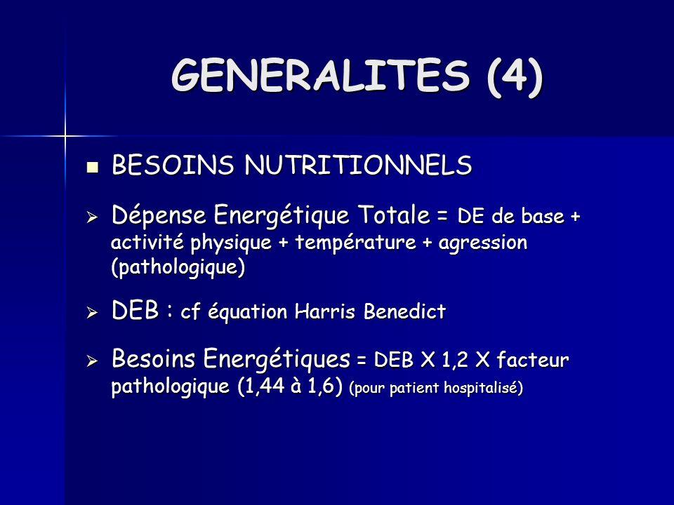 BESOINS NUTRITIONNELS BESOINS NUTRITIONNELS Dépense Energétique Totale = DE de base + activité physique + température + agression (pathologique) Dépen
