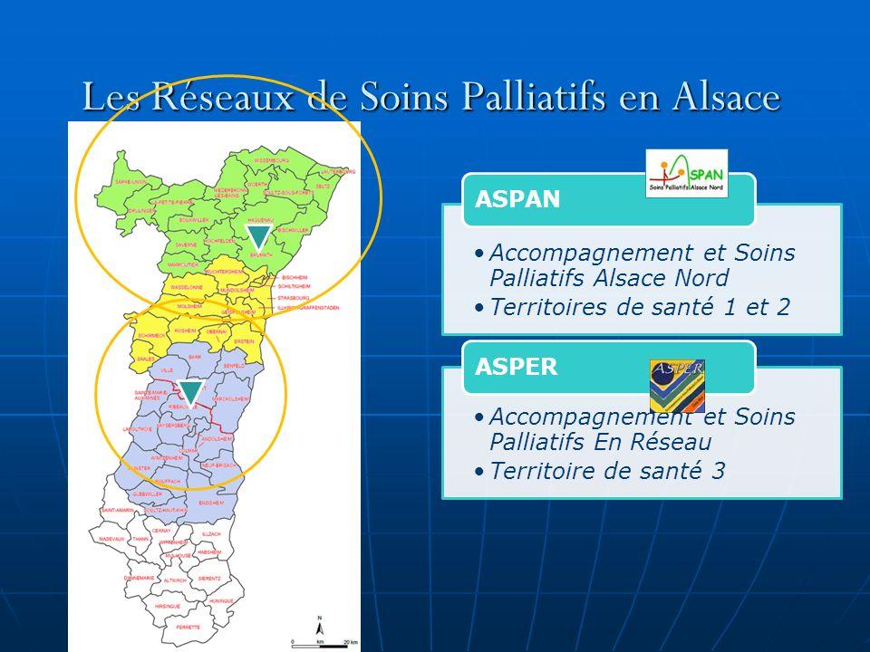 Les Réseaux de Soins Palliatifs en Alsace Accompagnement et Soins Palliatifs Alsace Nord Territoires de santé 1 et 2 ASPAN Accompagnement et Soins Pal