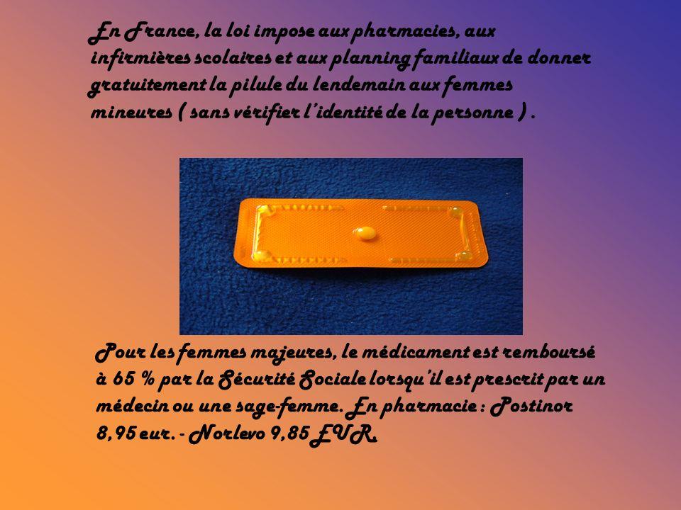 En France, la loi impose aux pharmacies, aux infirmières scolaires et aux planning familiaux de donner gratuitement la pilule du lendemain aux femmes