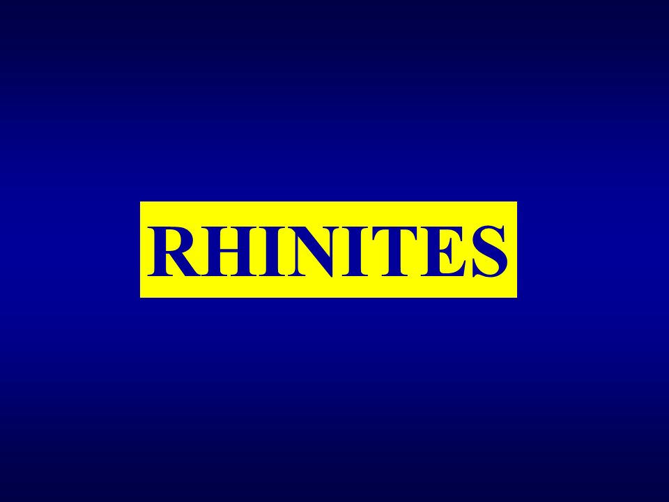 RHINITES