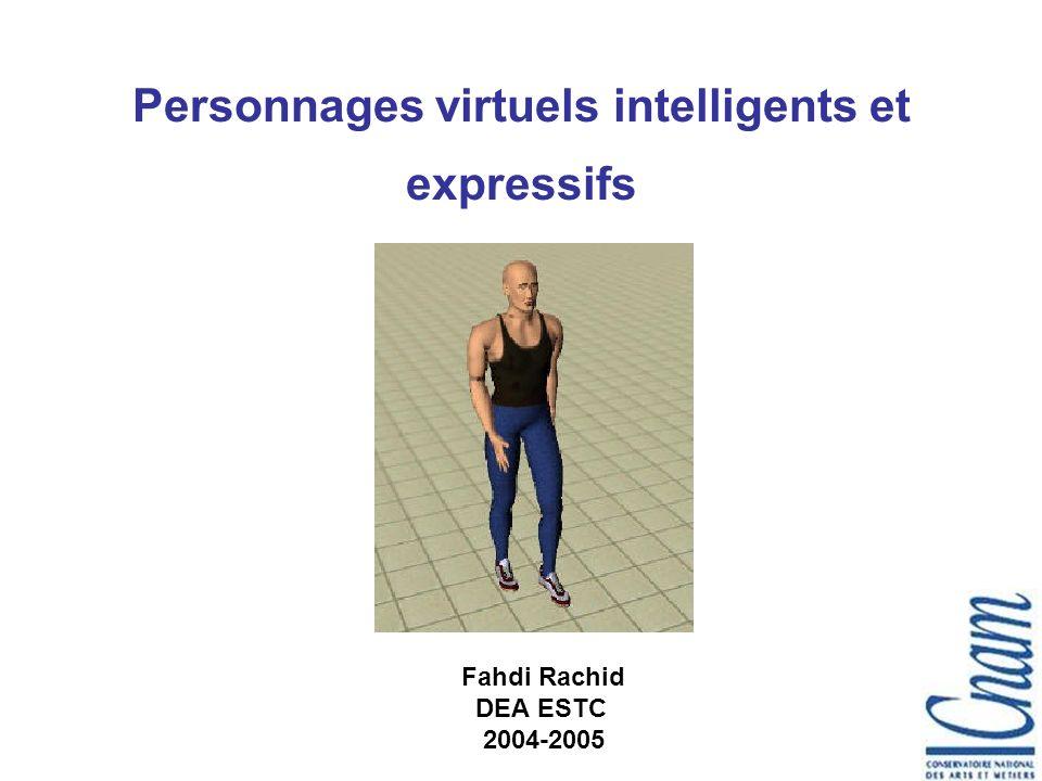 PLAN Introduction Classification des humains virtuels Avatars personnages virtuels intelligents Donner des émotions aux personnages virtuels modèle générique démotions Etat émotionnel Conclusion Bibliographie