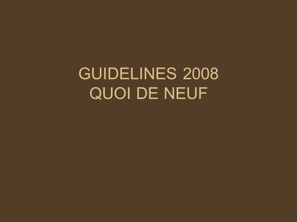 GUIDELINES 2008 QUOI DE NEUF