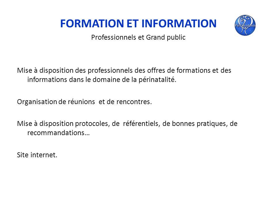 FORMATION ET INFORMATION Professionnels et Grand public Mise à disposition des professionnels des offres de formations et des informations dans le dom