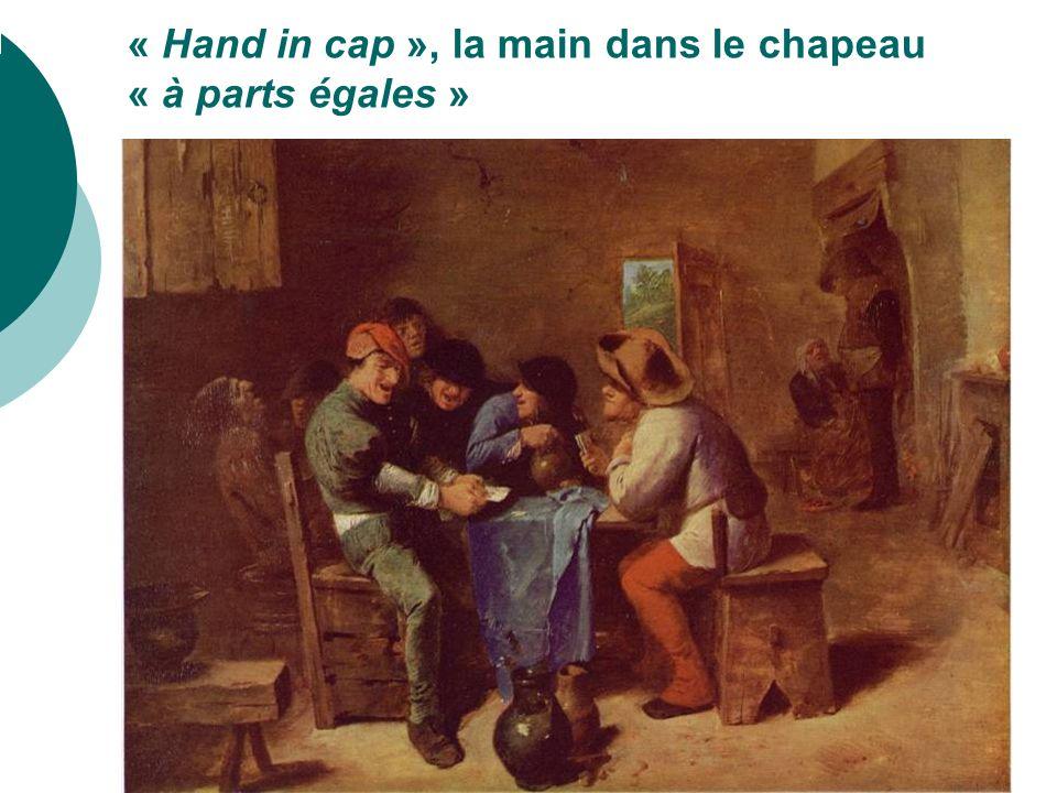 « Hand in cap », la main dans le chapeau « à parts égales »