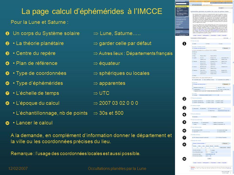 12/02/2007Occultations planètes par la Lune8 Sauvegarde des résultats Note : caractère décimal des nombres Si Excel na pas le point décimal par défaut - soit changer le caractère décimal, - soit dans la colonne A changer les points en virgules.