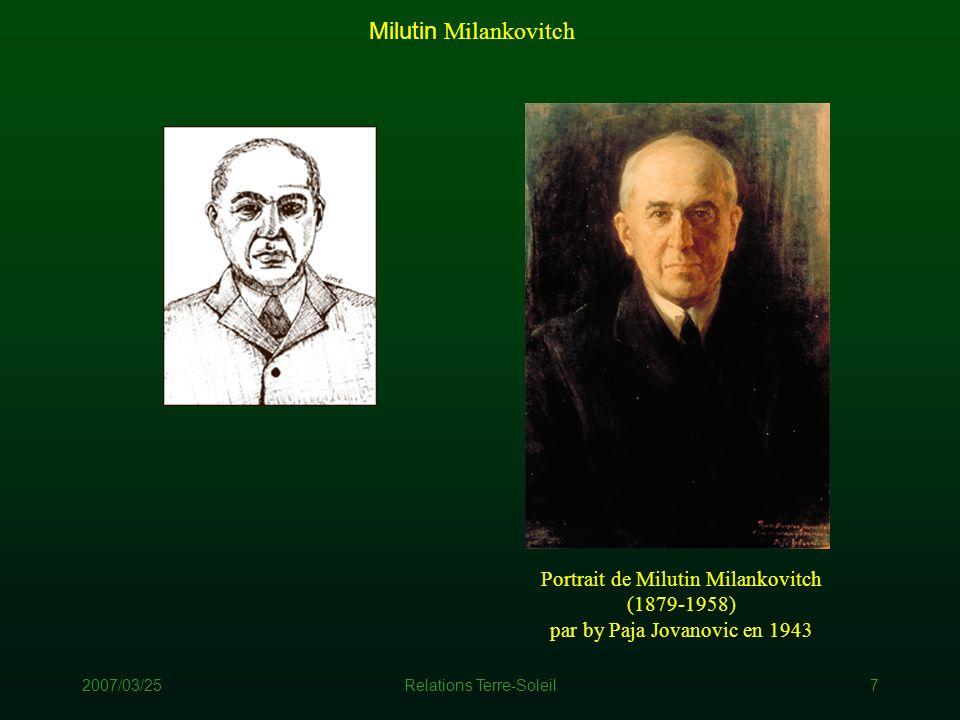 2007/03/25Relations Terre-Soleil7 Portrait de Milutin Milankovitch (1879-1958) par by Paja Jovanovic en 1943 Milutin Milankovitch