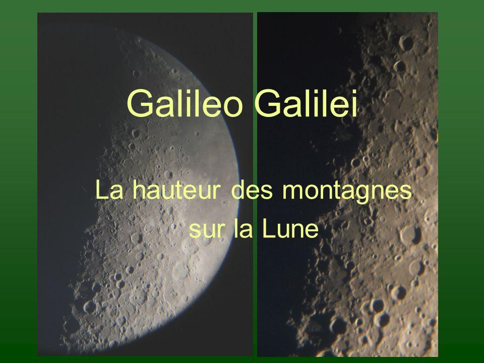 Galileo Galilei La hauteur des montagnes sur la Lune