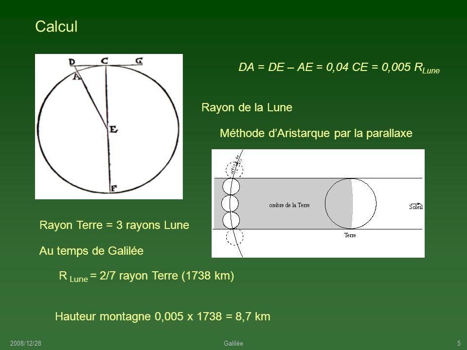 2008/12/28Galilée6 Le diamètre CF est par rapport à celui de la Terre comme deux à sept.