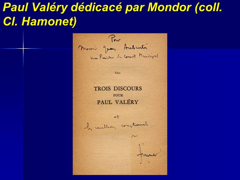 Paul Valéry dédicacé par Mondor (coll. Cl. Hamonet)
