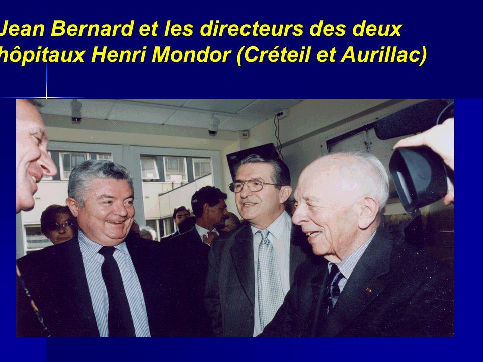 Jean Bernard et les directeurs des deux hôpitaux Henri Mondor (Créteil et Aurillac)