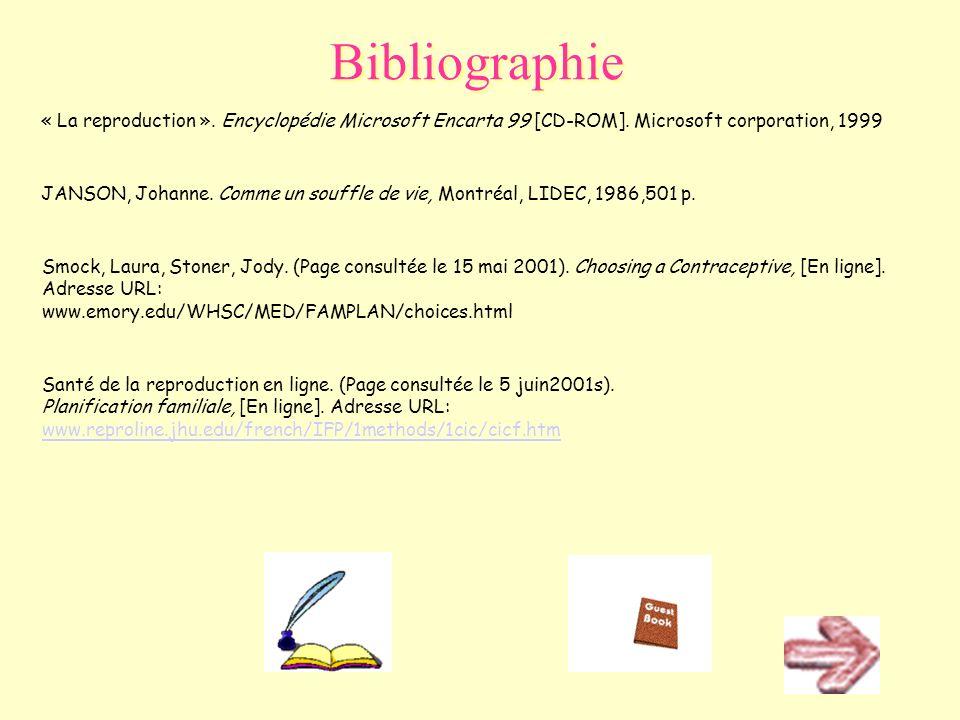 Atlas du corps humain. (Page consultée le 5 juin2001). Appareil reproducteur féminin, [En ligne]. Adresse URL: http://www.doctissimo.fr/html/sante/atl