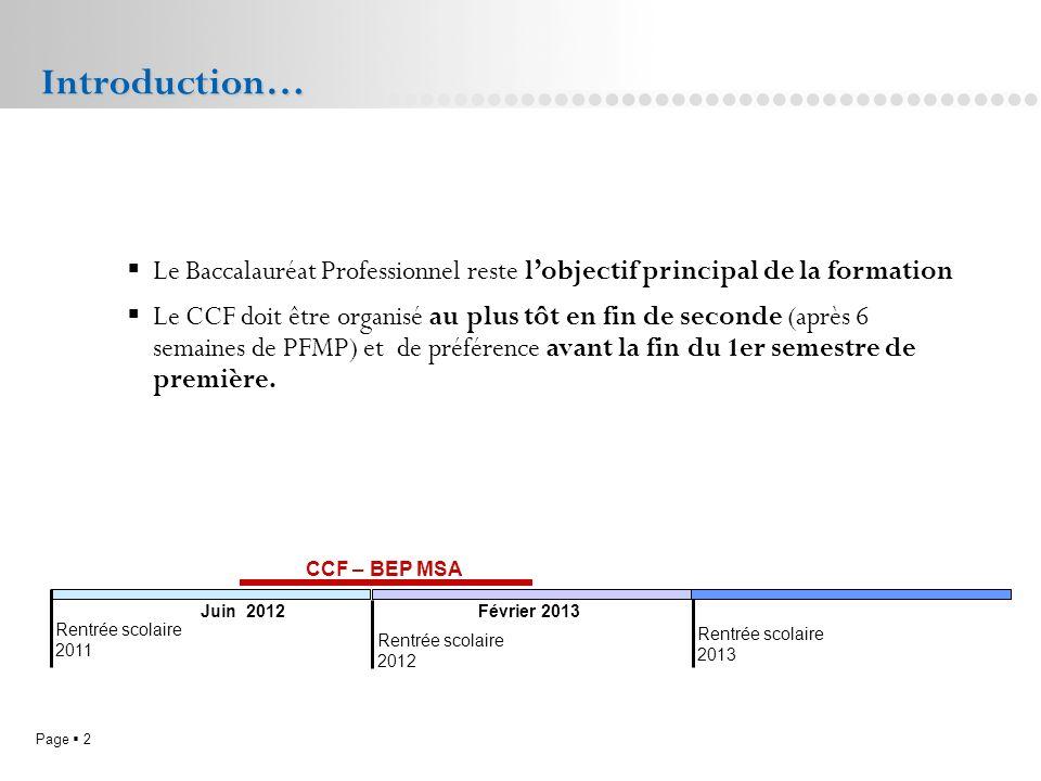 Page 2L.P. Doriole LA ROCHELLE Le Baccalauréat Professionnel reste lobjectif principal de la formation Le CCF doit être organisé au plus tôt en fin de