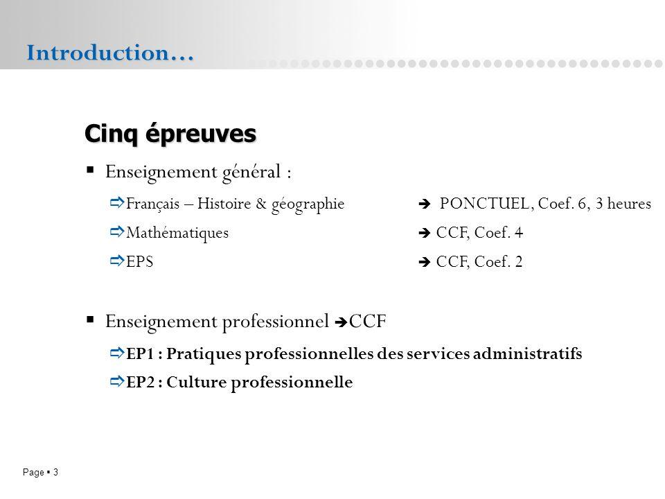 Page 3L.P. Doriole LA ROCHELLE Enseignement général : Français – Histoire & géographie PONCTUEL, Coef. 6, 3 heures Mathématiques CCF, Coef. 4 EPS CCF,