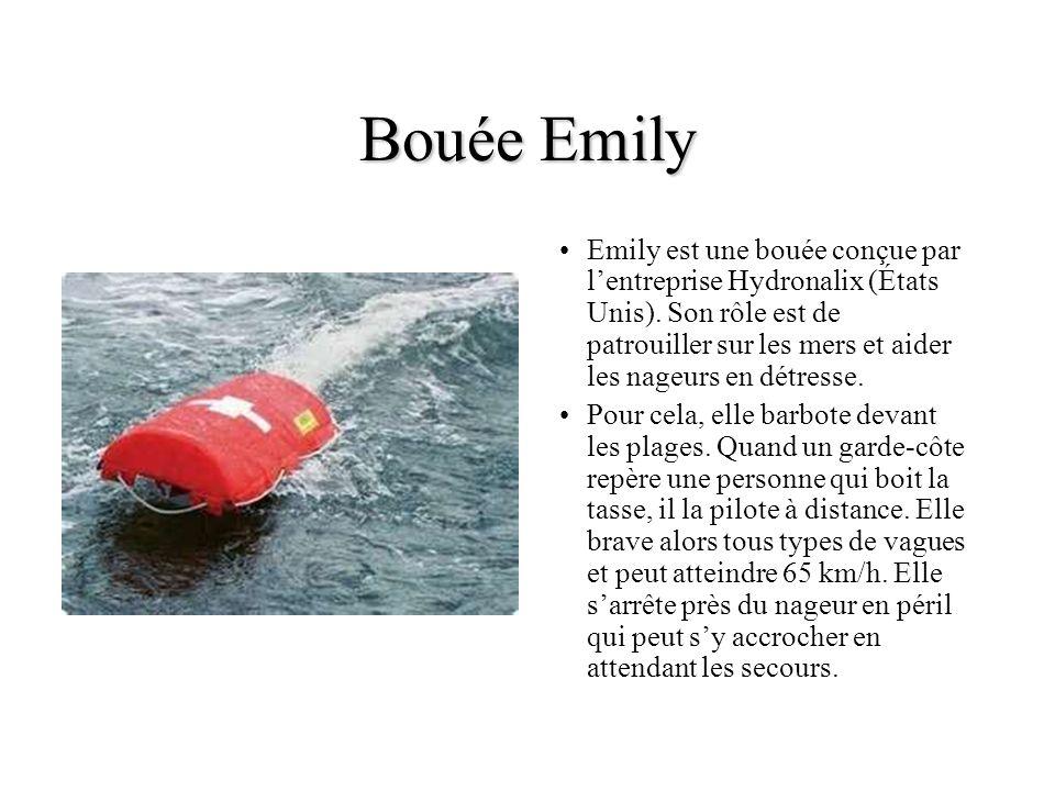 Bouée Emily Emily est une bouée conçue par lentreprise Hydronalix (États Unis). Son rôle est de patrouiller sur les mers et aider les nageurs en détre