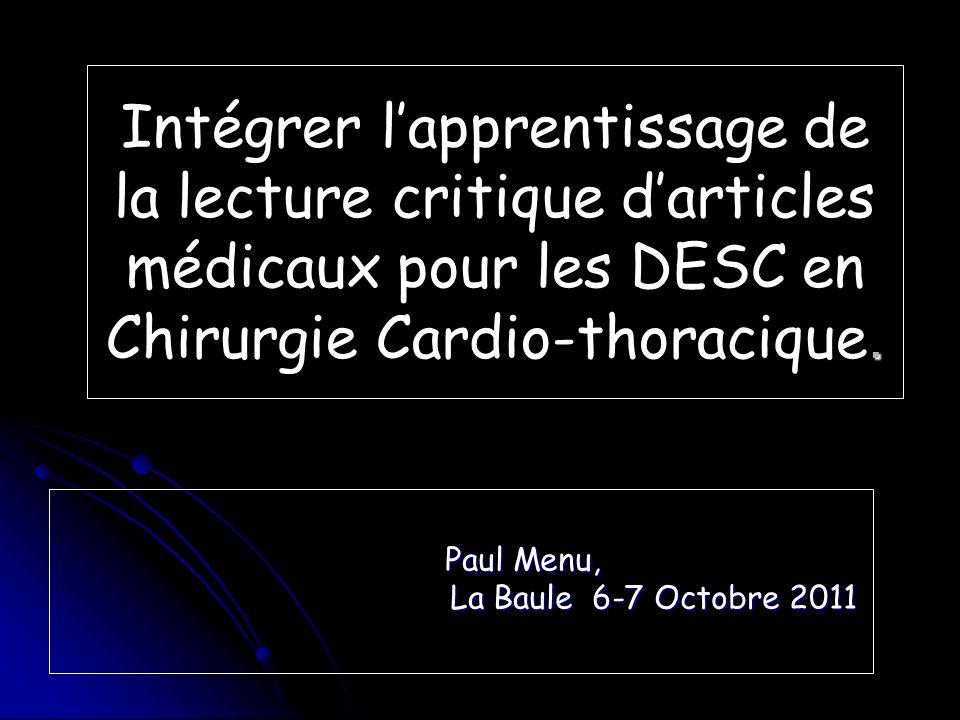 Intégrer lapprentissage de la lecture critique darticles médicaux pour les DESC en Chirurgie Cardio-thoracique.