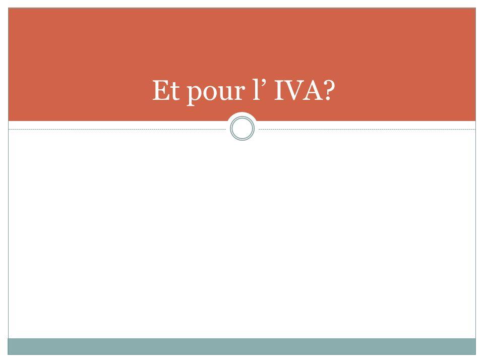 Et pour l IVA?