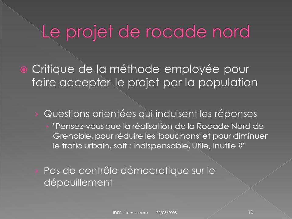 Critique de la méthode employée pour faire accepter le projet par la population Questions orientées qui induisent les réponses