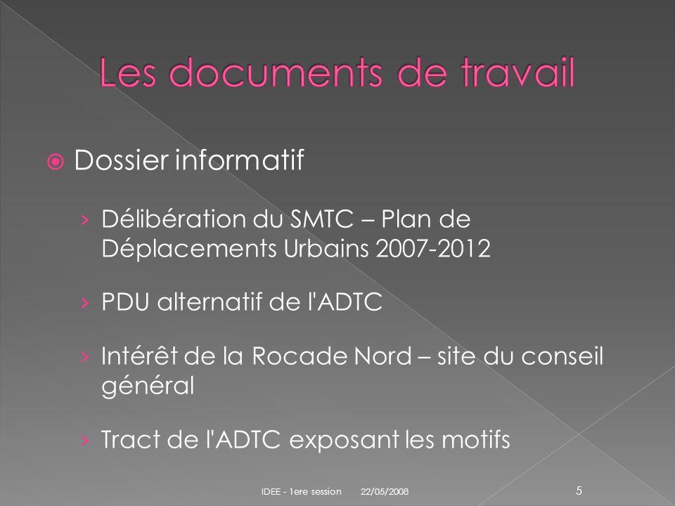 Dossier informatif Délibération du SMTC – Plan de Déplacements Urbains 2007-2012 PDU alternatif de l'ADTC Intérêt de la Rocade Nord – site du conseil
