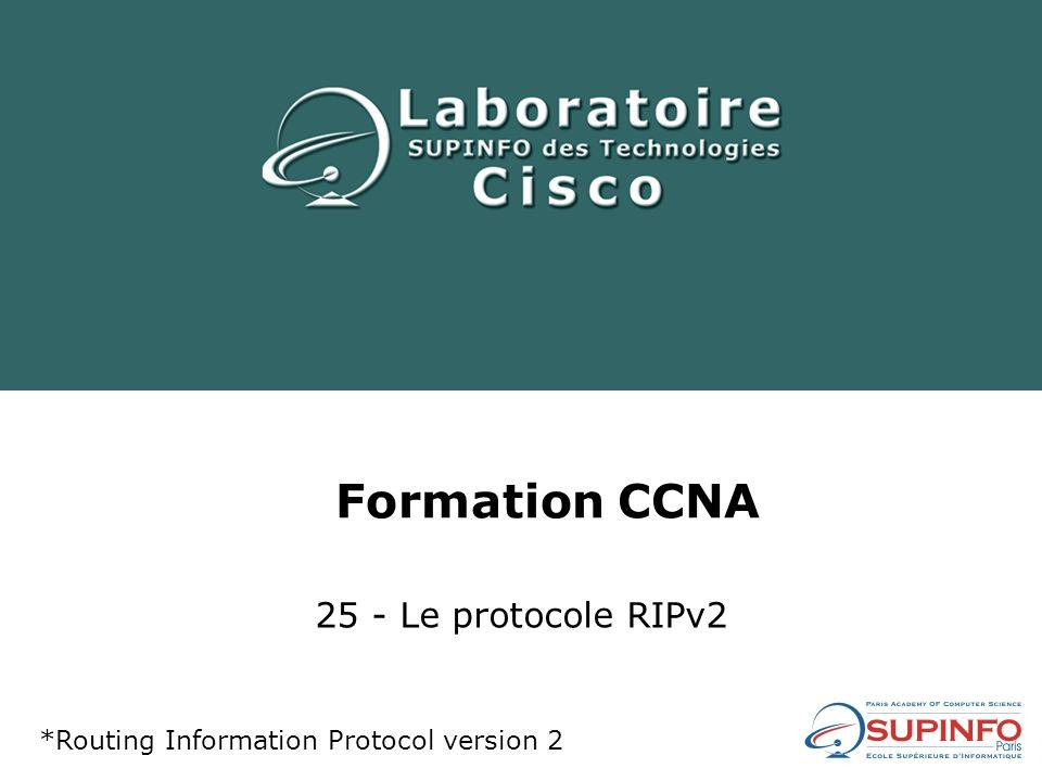 Formation CCNA 25 - Le protocole RIPv2 *Routing Information Protocol version 2