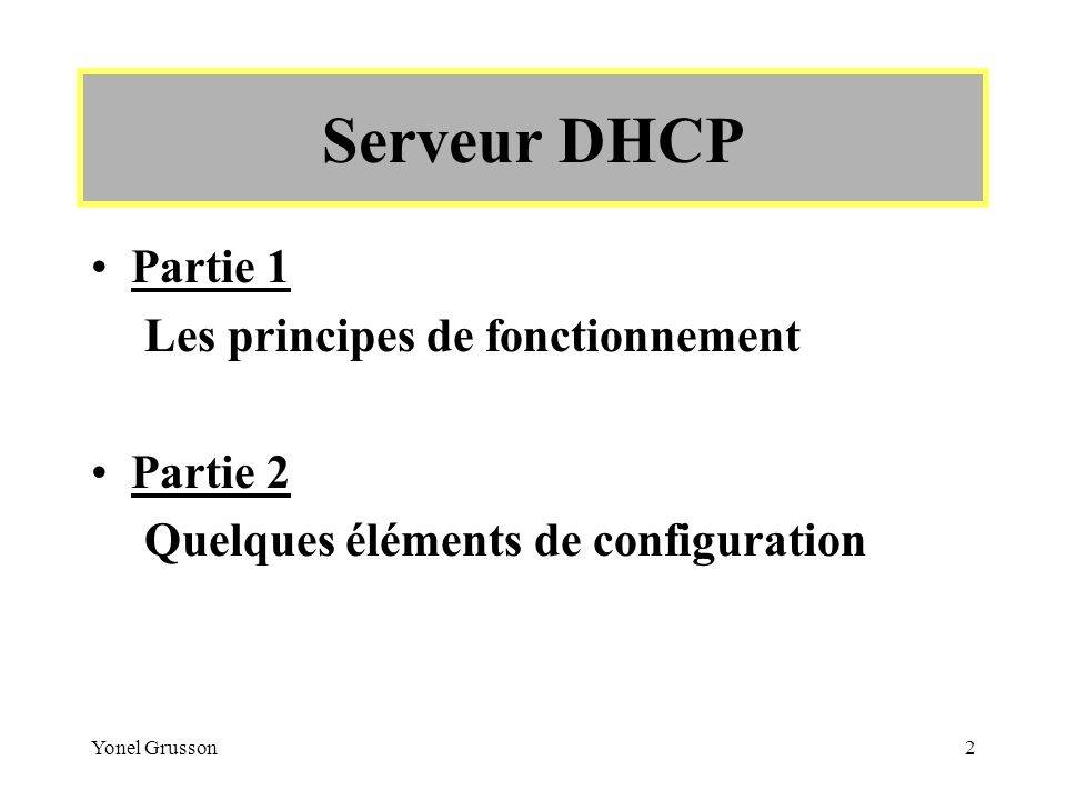 Yonel Grusson23 Serveur DHCP Les Options
