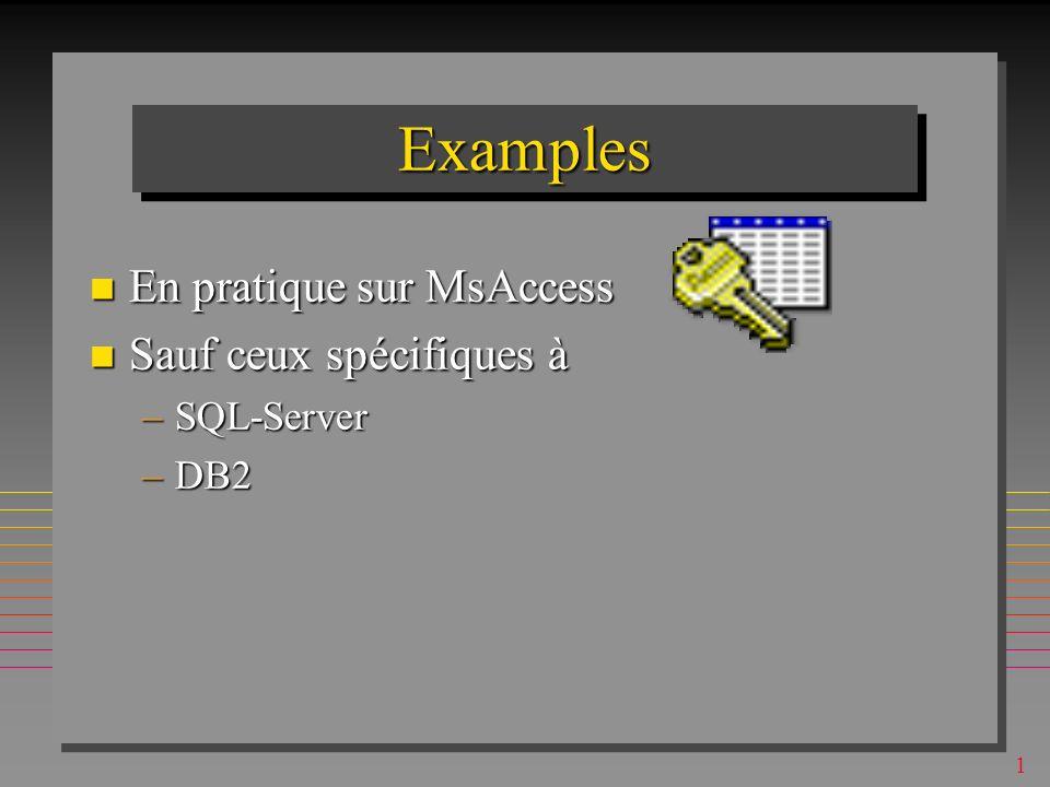 1 SQL: manipulation de données expression générale de sélection: expression générale de sélection: SELECT [DISTINCT] attribut(s) FROM table(s) [WHERE condition] [GROUP BY field(s) ] [HAVING condition ] [ORDER BY attribute(s)] basée sur le calcul de tuple basée sur le calcul de tuple produit une table temporaire (en général avec des duplicata) produit une table temporaire (en général avec des duplicata)