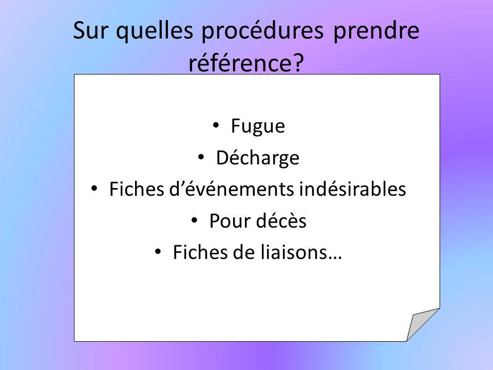 Sur quelles procédures prendre référence.
