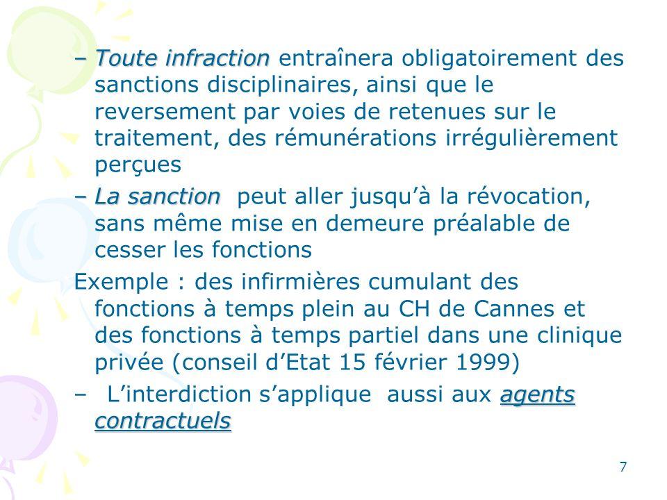 8 –Les dérogations –Les dérogations : elles sont de 2 sortes, celles qui visent la nature des travaux effectués et celles qui ont trait à la quotité de travail effectuée.